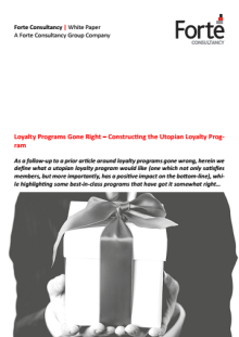 Loyalty Programs Gone Right – Constructing the Utopian Loyalty Program